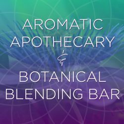 Aromatic Apothecary & Botanical Blending Bar